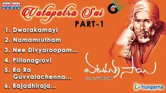 Telugu Devotional Album Vatapatra Sai 1 - Jukebox