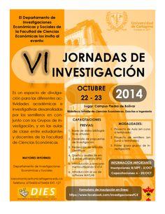 Jornadas de Investigación Facultad de Ciencias Económicas 2014 #Unicartagena #CienciasEconómicas Socialism, Investigations, Science