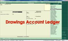 How to create Drawings Account Ledger in Tally.ERP 9?  In Tally.ERP 9 we can create the Drawing Account ledger using Ledger Creation screen and we have to select the Capital Account group in the screen. So, the Drawings will automatically deducted from the Capital Account in the Balance Sheet.