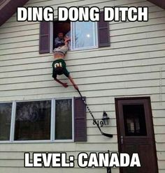 Get Your Laugh On To These 22 Hilarious Pictures Ding Dong ditch level: Canada Funny Shit, The Funny, Funny Stuff, Funny Pranks, Funny Jokes, Ding Dong Ditch, Canadian Memes, Canada Funny, Canada Eh