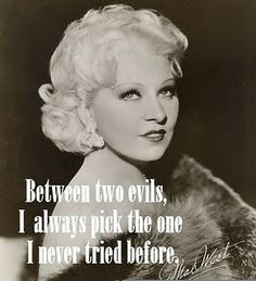 60 Best Mae West Quotes Images Classic Hollywood Golden Age Of