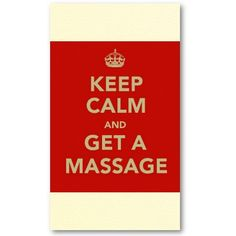 Keep Calm and Get a Massage. Fun and motivational poster reposted from @Bodywork Buddy #massage #poster