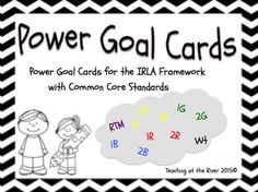 IRLA RESOURCES Power Goal Cards for use with the IRLA Framework from American reading company RTM 1Y 2Y 3Y 1G 2G 1B 2B 1R 2R WT
