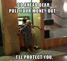 LOL...don't mess with granny!!!!