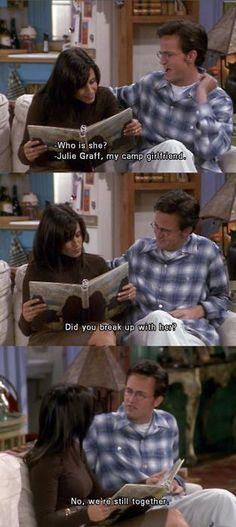 Chandler's sarcasm.