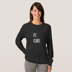 Be Kind Kindness Typography Art T-Shirt - calligraphy gifts custom personalize diy create your own