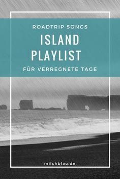 Island. Die perfekte Playlist für düstere und verregnete Tage. Roadtrip, Wanderlust, Iceland, Songs, Music, Random, Europe, Viajes, Outdoor Adventures