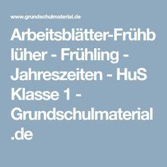 Arbeitsblätter-Frühblüher - Frühling - Jahreszeiten - HuS Klasse 1 - Grundschulmaterial.de