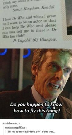 Omg! 6 year old Peter Capaldi wanted to help Dr. Who and join his fanclub. Just like David Tennant. So cute!