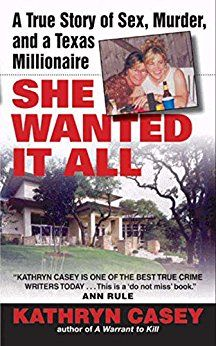 She Wanted It All: A True Story of Sex, Murder, and a Texas Millionaire bu Kathryn Casey. Trophy wife Celeste Beard wasn't satisfied with a luxurious lifestyle and her rich Austin media mogul husband's devotion -- so she took his life!  #TrueCrime #TrueCrimeBooks #Murder #Sex #TexasMillionaire #MissingLeads
