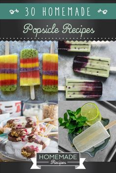 30 Healthy Homemade Popsicle Recipes by Homemade Recipes at http://homemaderecipes.com/healthy/30-healthy-homemade-popsicles/
