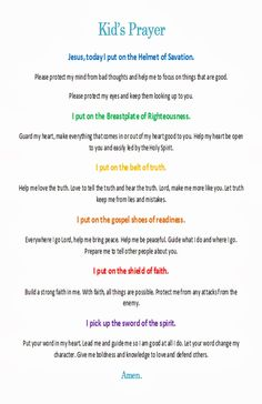 Armor of God Prayer kids prayer Prayer For My Children, Bible Study For Kids, Bible Lessons For Kids, Kids Bible, Childrens Prayer, Morning Prayer For Kids, Bedtime Prayers For Kids, Bible Verses For Kids, Children's Bible