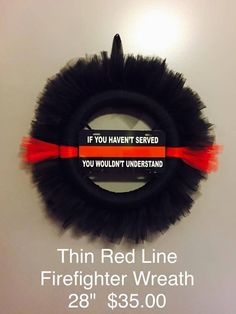 Thin Red Line Firefighter Support Tulle Wreath Hand crafted tulle wreath Firefighter Images, Firefighter Crafts, Female Firefighter, Deco Wreaths, Holiday Wreaths, Homemade Wreaths, Tulle Wreath, New Hobbies, Fire Emblem