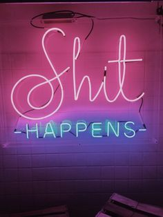 Shit happens neon sign - Words to live by The Words, Neon Words, Light Up Words, Lettering, Typography Design, Neon Quotes, Neon Aesthetic, Statements, Neon Lighting