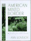 The American Mixed Border: Ann Lovejoy: 9780025755802: Amazon.com: Books