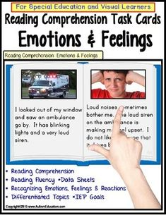 Autism: Reading Comprehension LARGE Task Cards EMOTIONS & FEELINGSThis popular series continues on with EMOTIONS & FEELINGS in text for reading comprehension. Our students are enjoying this learning activity immensely and are making considerable reading comprehension gains!