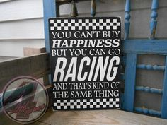 Happiness and Racing hand-painted wood sign from 4 Left Turns and Poverty Barn.