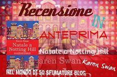 Recensione in anteprima Natale a Notting Hill di @karenswan2  @newtoncompton #newtoncomptoneditori #contemporaryromance #nataleanottinghill #karenswan