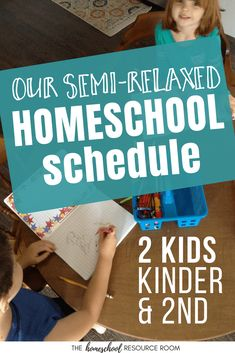 Homeschool Schedule: 2 Kids and a Semi-relaxed Routine - The Homeschool Resource Room