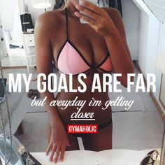 Getting closer all the time. Every time I choose fitness over cravings and laziness. I am a beast! I'm the creator of my future. I won't let life just happen I make it.