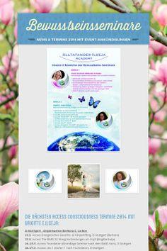 Bewusstseinsseminare - News & Termine 2014 mit Event-Ankündigungen by Brigitte Ilseja Steiner Access Consciousness, Non Profit, Education, Consciousness, Onderwijs, Learning