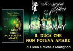 """Insaziabili Letture: Giveaway: """"IL DUCA CHE NON POTEVA AMARE"""" di Elena ..."""
