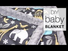 Easy DIY Baby Blanket Sewing Tutorial, My Crafts and DIY Projects