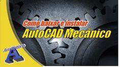 Como baixar e instalar o AutoCAD Mecânico Gratuito - Autocriativo