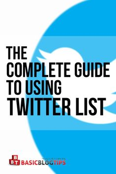 A Complete Guide and Tutorial for Using Twitter Lists http://basicblogtips.com/twitter-lists.html