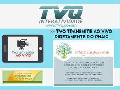 TVQ transmitiu em 27/10 diretamente do PNAIC o 1º Encontro de formação em Gestão dos coordenadores. Com mais de 5mil acessos.