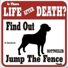 Rottweiler Funny Warning Dog Sign