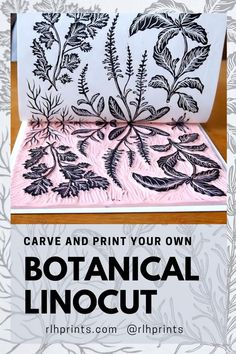 A step by step tutorial on how to carve your own botanical lino print with Rachael from RLH Prints Lino Art, Linoleum Block Printing, Stamp Carving, Handmade Stamps, Linoprint, Linocut Prints, Botanical Prints, Art Lessons, Making Ideas