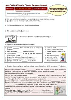 Some exercises and teacher's tips to practice the defining clauses and the non-defining clauses alike. Relative Clauses, Relative Pronouns, Teaching English Grammar, English Grammar Worksheets, Mini Reading, Teaching Jobs, Teaching Resources, Teacher Hacks, Writing Skills