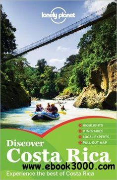 Lonely Planet Discover Costa Rica (Country Guide) - Free eBooks Download