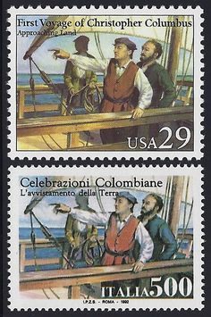 United States Scott #2622 (24 Apr 1992) Columbus approaching land.  Joint issue: 500th Anniversary of the First Voyage of Christopher Columbus.  Italy Scott #1879 (24 Apr 1992) Columbus sighting land.