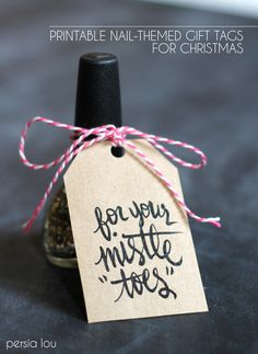 Free Printable Nail-Themed Gift Tags to go with a bottle of nail polish for a fun homemade stocking stuffer gift for teenage girls!