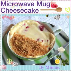 """""""Microwave Mug Cheesecake. ♥"""" by the-polyvore-tipgirls on Polyvore"""