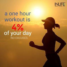 #Workoutmotivation: a one hour #workout is 4% of your day.. No excuses..! #Fitness