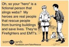 I love my firefighter/emt!
