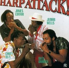Junior Wells, James Cotton, Carey Bell y Billy Branch Junior Wells, Jazz Blues, Blues Music, James Cotton, Chicago Musical, Classic Blues, Chicago Fire, Harp, Music Albums