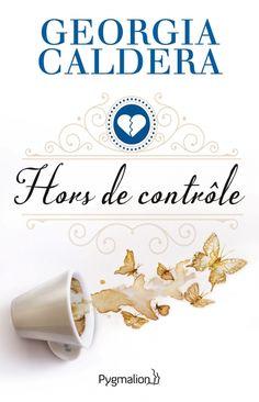 Mes Livres, Mon Plaisir !!: Hors de Contrôle (tome 3 ) - Geogia Caldera