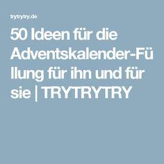50 Ideen für die Adventskalender-Füllung für ihn und für sie | TRYTRYTRY