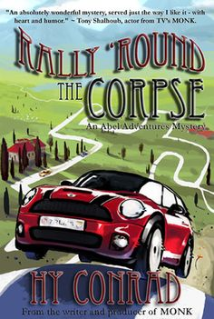 "BLOG TOUR: #INTERVIEW RALLY 'ROUND THE CORPSE BY HY CONRAD #Review: ""The writing was fantastic and kept me glued to the pages."" @HyConrad @jeffjohnxx @TurninThePages"