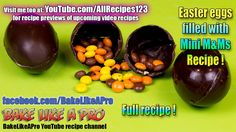 Easy Chocolate Easter Eggs Filled With Mini M&Ms Recipe Easter Recipes, Easter Ideas, Holiday Recipes, Great Recipes, Easter Chocolate, Best Chocolate, Chocolate Recipes, M&ms Recipe, Mini M&ms