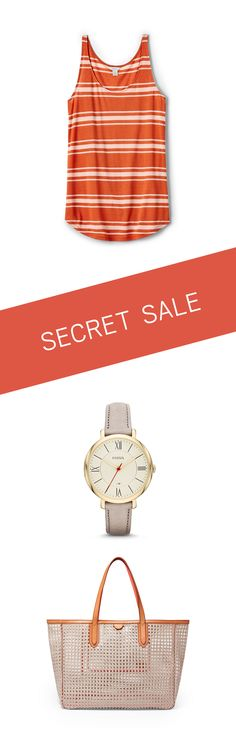 Shhhh… it's a secret sale! Click through to save on women's watches, apparel, and handbags for summer.