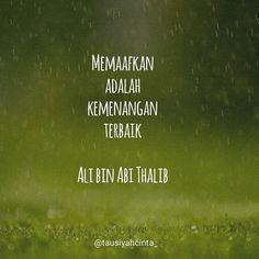 Memaafkan adalah kemenangan terbaik  Ali bin Abi Thalib . . . Follow @catatancintamuslimah Follow @catatancintamuslimah . . http://ift.tt/2f12zSN
