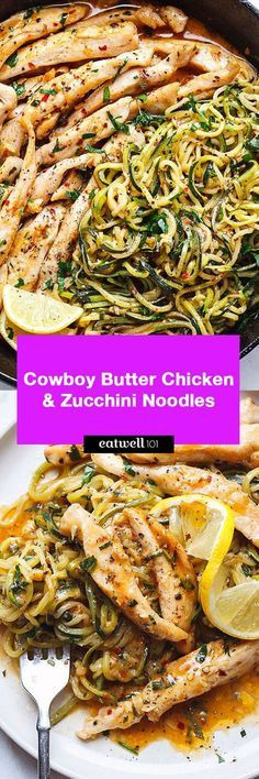 Cowboy Butter Chicken with Zucchini Noodles Cowboy Butter Chicken and Zucchini Noodles - - This GORGEOUS paleo dinner idea is simple, easily customizable and pretty much fail-proof. - byCowboy Butter Chicken and Zucchini Noodles - - This GORGEOUS Zucchini Noodle Recipes, Zoodle Recipes, Chicken Zucchini, Spiralizer Recipes, Zucchini Noodles, Paleo Recipes, Low Carb Recipes, Cooking Recipes, Chicken Noodles