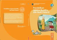 Kurikulum 2013 Baru: Download Gratis Buku Siswa Pendidikan Agama Budha Dan Budi Pekerti Kelas 1 SD Kurikulum 2013 Format PDF [Dokumen Pendidikan]
