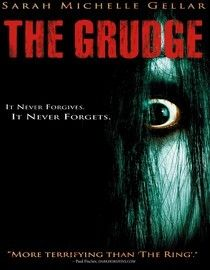 The Grudge (2004) An American in Tokyo uncovers a horrific curse that is claiming the lives of all who enter a mysterious house. A creepy spirit with a tragic past is spreading the deadly evil force in this English-language remake of the Japanese horror film Ju-On. Sarah Michelle Gellar, Jason Behr, Clea DuVall...12b