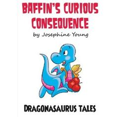 #Book Review of #BaffinsCuriousConsequence from #ReadersFavorite - https://readersfavorite.com/book-review/34605  Reviewed by Michelle Stanley for Readers' Favorite  Baffin's Curious Consequence by Josephine Young is from her fun series, The Dragonasaurus Tales. While Baffin is taking a nice little nap under a tree, troublesome Dex sneaks up and frightens him with a great big ROAR! Baffin and his friends are not amused as Dex constantly plays pranks on them, and he is getting out of hand…